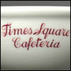 Times Square Cafeteria